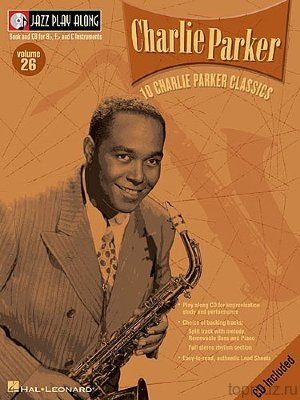 HL00843019 - Jazz Play Along: Volume 26 - Charlie Parker - книга:...