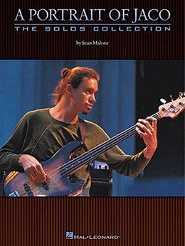 HL00660114 - A Portrait Of Jaco: The Solos Collection - книга:...