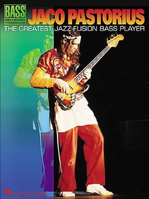 HL00690421 - Jaco Pastorius: The Greatest Jazz-Fusion Bass Player -...