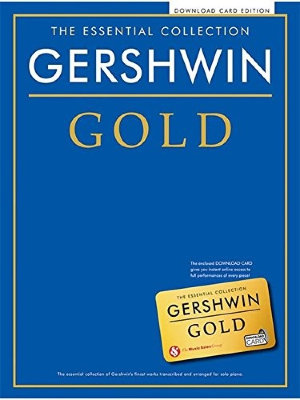CH80234R - THE ESSENTIAL COLLECTION GERSHWIN GOLD PIANO BOOK & DOWNLOAD...