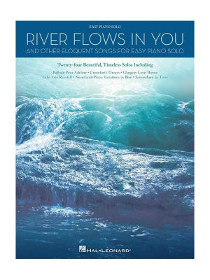 HL00137581 - RIVER FLOWS IN YOUR & OTHER ELOQUENT SONGS FOR EASY PIANO...