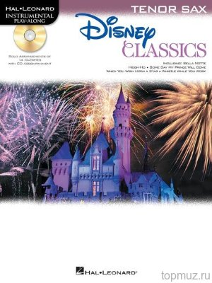 HL00842629 Tenor Saxophone Play-Along: Disney Classics