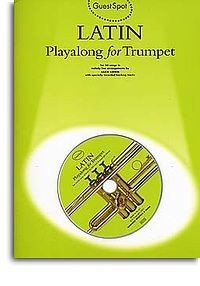 AM967758 - Guest Spot: Latin Playalong For Trumpet - книга: Играй...