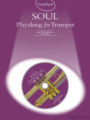 AM970233 - Guest Spot: Soul Playalong For Trumpet - книга: Играй...