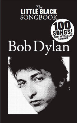 AM1007380 - THE LITTLE BLACK SONGBOOK OF BOB DYLAN REVISED BOOK