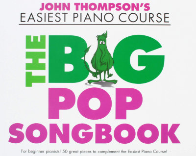 WMR101860 - THOMPSON JOHN EASIEST PIANO COURSE THE BIG POP SONGBOOK PF...